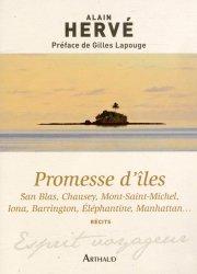 Promesse d'iles. San Blas, Chausey, Mont-Saint-Michel, Iona, Barrington, Eléphantine, Manhattan...
