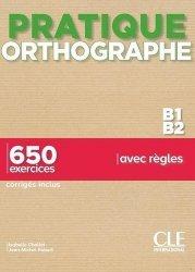 Pratique orthographe B1/B2