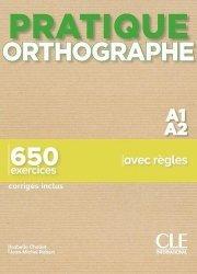 Pratique orthographe A1/A2
