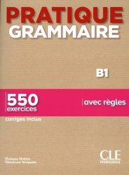 Pratique Grammaire B1