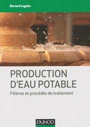 Production d'eau potable - Filières et procédés de traitement