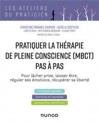 Pratiquer la thérapie de la pleine conscience (MBCT) pas à pas