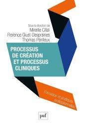 Processus de création et processus cliniques
