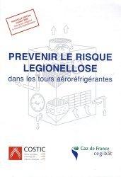Prévenir le risque légionellose dans les tours aéroréfrigérantes