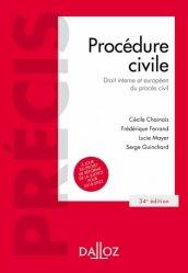 Procédure civile. Droit interne et européen du procès civil, 34e édition