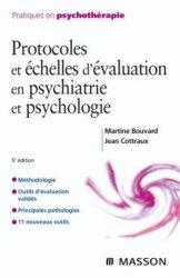 Protocoles et échelles d'évaluation en psychiatrie et  psychologie