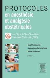 Protocoles en anesthésie et analgésie obstétricales