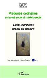 Pratiques ordinaires en travail social et médico-social