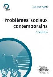 Problèmes sociaux contemporains. 3e édition