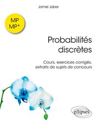 Probabilités discrètes MP-MP*