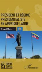 Président et régime présidentialiste en Amérique latine