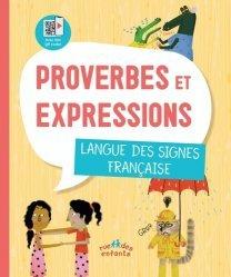 PROVERBES ET EXPRESSIONS : LANGUE DES SIGNES FRANCAISE   