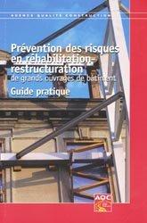 Prévention des risques en réhabilitation - restructuration de grands ouvrages de bâtiment