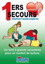Premiers secours - Prévention et secours civiques PSC 1