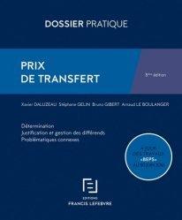 Prix de transfert. Détermination, justification et gestion des différends, problématiques connexes, 3e édition