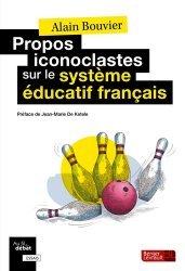 Propos iconoclastes sur le système éducatif français