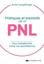 Pratiques et bienfaits de la PNL
