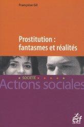 Prostitution : fantasmes et réalités