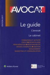 Profession avocat. Le guide, Edition 2017