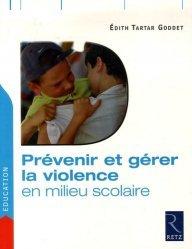 Prévenir et gérer la violence en milieu scolaire
