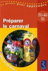 Préparer le carnaval PS, MS, GS