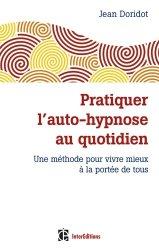 Pratiquer l'auto-hypnose au quotidien
