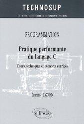 Programmation, pratique performante du langage C