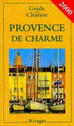 PROVENCE DE CHARME. 7ème édition 2000