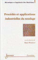 Procédés et applications industrielles du soudage