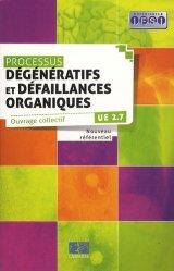 Processus Dégénératifs et défaillances organiques