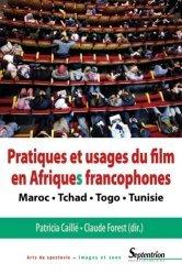 Pratiques et usages du film en Afriques francophones