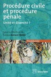 Procédure civile et procédure pénale. Unité et diversité