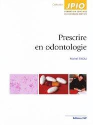 Prescrire en odontologie