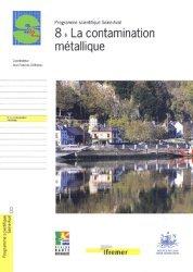 Programme scientifique Seine-aval 8 La contamination métallique