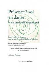 Présence à soi en danse et en pratiques somatiques