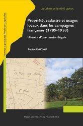 Propriété et cadastre dans les campagnes françaises de 1789 aux années 1950