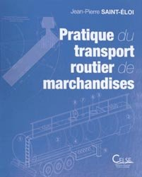 Pratique du transport routier de marchandises