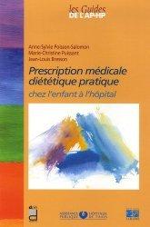 Prescription médicale diététique pratique chez l'enfant à l'hôpital