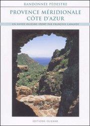 Provence méridionale et Côte d'Azur. Randonnée pédestre