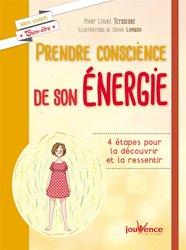 Prendre conscience de son énergie / 4 étapes pour la découvrir et la ressentir