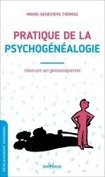 Pratique de la psychogénéalogie
