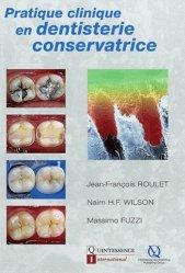 Pratique clinique en dentisterie conservatrice