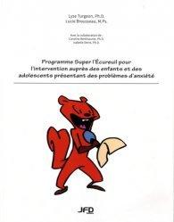 Programme Super l'Ecureuil pour l'intervention auprès des enfants et des adolescents présentant des problèmes d'anxiété