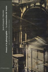 Proust et la photographie. La résurrection de Venise