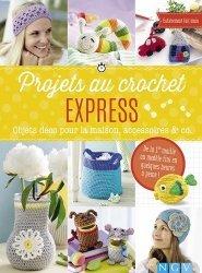 Projets au crochet express