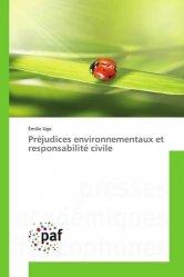 Préjudices environnementaux et responsabilité civile