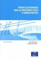 Preuves électroniques dans les procédures civiles et administratives