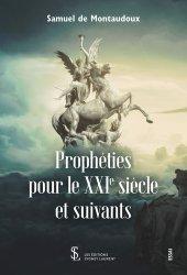 Prophéties pour le XXIe siècle et suivants