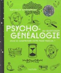 La couverture et les autres extraits de La psychogénéalogie