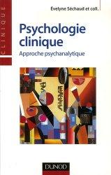 Psychologie clinique. Approche psychanalytique